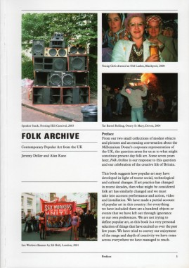 Jeremy Deller and Alan Kane, Folk Archive