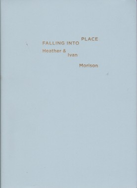 Heather and Ivan Morison, Falling Into Place