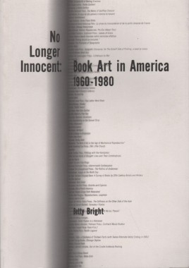 Betty Bright, No Longer Innocent: Book Art in America 1960-1980
