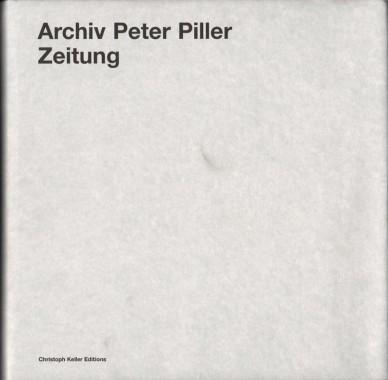Peter Piller, Zeitung