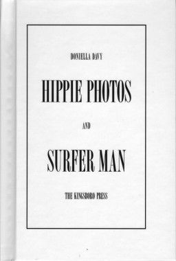 Doniella Davy, Hippie Photos and Surfer Man