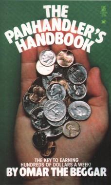 Omar the Beggar, The Panhandler's Handbook