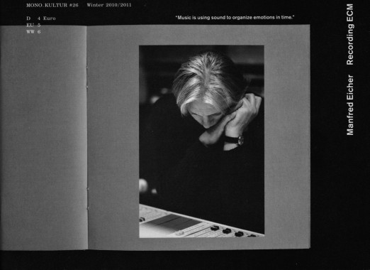 Mono.Kultur 26, Manfred Eicher - Recording ECM