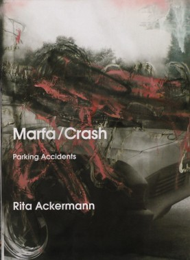 Rita Ackermann, Marfa/Crash