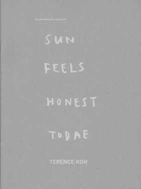 Terence Koh, Sun Feels Honest Todae