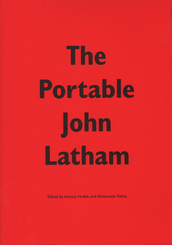 Antony Hudek and Athanasios Velios, The Portable John Latham