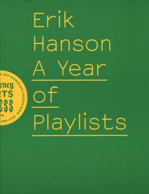 Erik Hanson, A Year of Playlists