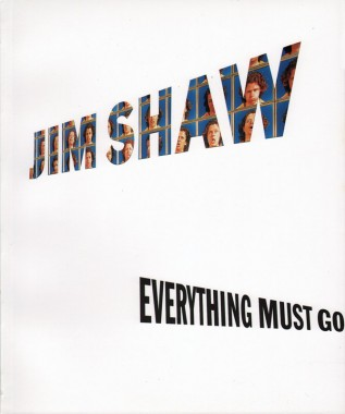Jim Shaw, Everything Must Go