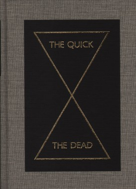 Peter Eleey, The Quick and the Dead