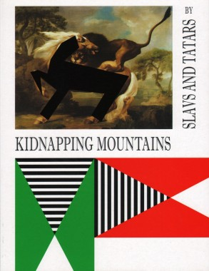 Slavs and Tatars, Kidnapping Mountains
