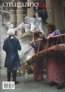 C Magazine 104, Contemporary Feminisms