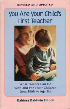 Rahima Baldwin Dancy, You Are Your Child's First Teacher