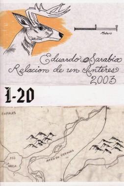 Eduardo Sarabia, Relacion de un Interes