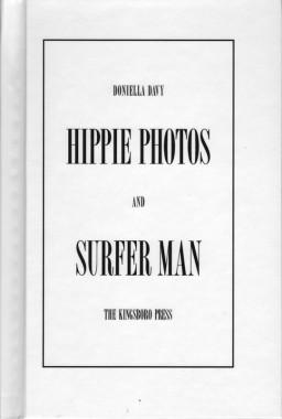 Doniella Davy, Hippie Photos and Surfer Man