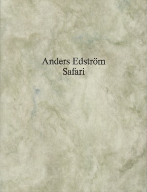 Anders Edström, Safari