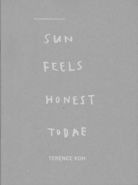Terence Koh, Sun Feels Honest Todae