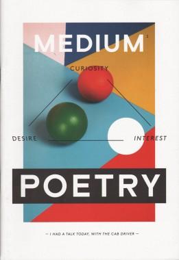 Medium 1, Poetry