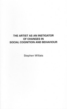Stephen Willats, The Artist as an Instigator of Changes in Social Cognition and Behaviour
