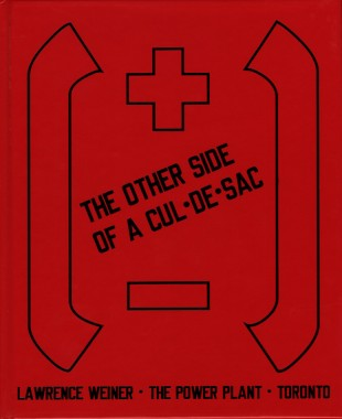 Lawrence Weiner, The Other Side of A Cul-De-Sac
