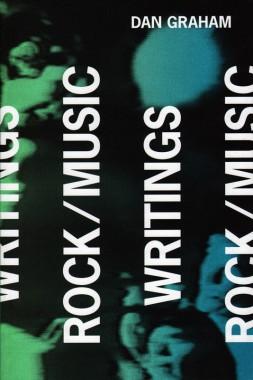 Dan Graham, Rock/Music Writings