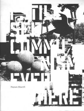 Payam Sharifi, I Still See Communism Everywhere