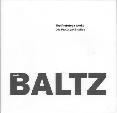 Lewis Baltz, The Prototype Works
