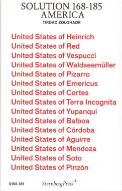 Tirdad Zolghadr, Solution 168-185: America